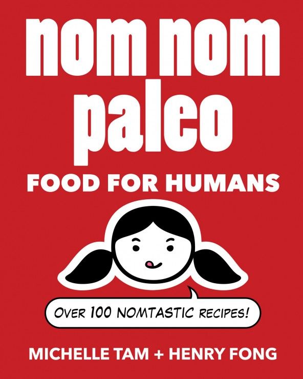 Nom Nom Paleo: Food for Humans