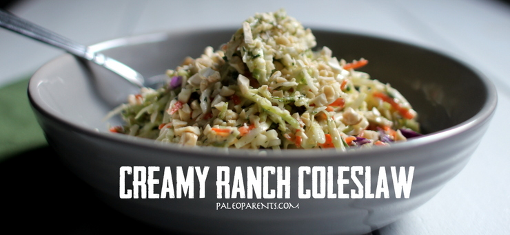 Creamy Ranch Coleslaw, How to Throw a PALEO Summer Barbecue Party! | Paleo Parents
