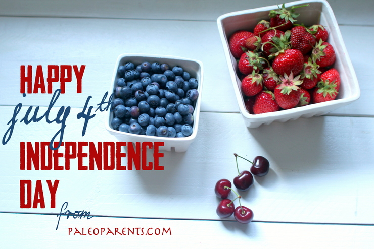 Happy July 4th on Paleo Parents