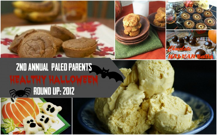 2nd Annual Healthy Halloween Round Up 2012 on PaleoParents