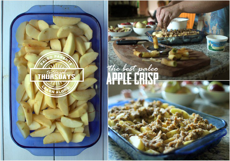Apple Crisp Prep - Tutorial Thursday on Paleo Parents