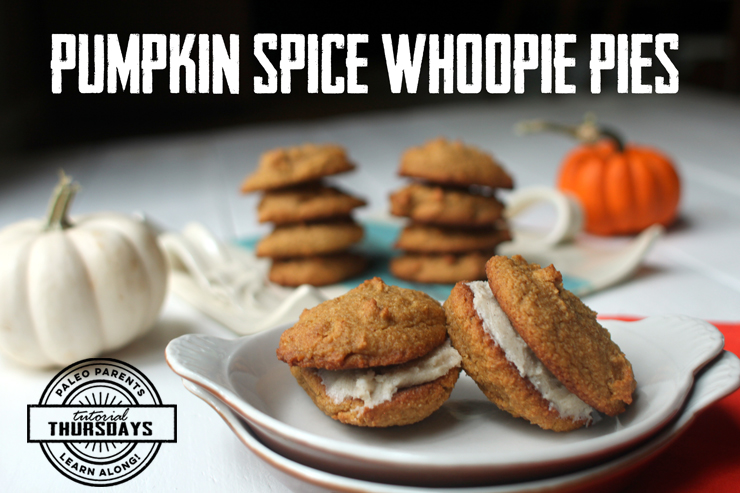 Pumpkin Spice Whoopie Pies on Tutorial Thursday by PaleoParents