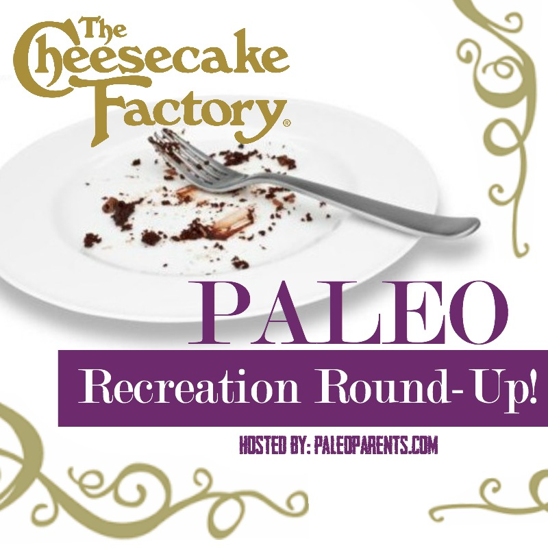 The Cheesecake Factory Recipe Recreation Round-Up by the Paleo Parents