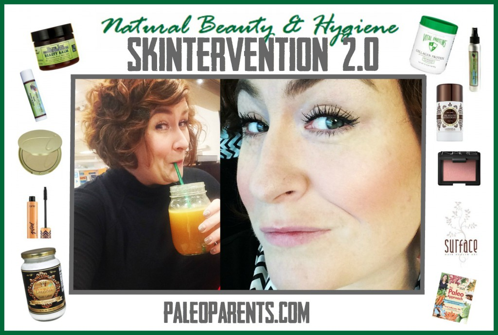Natural Beauty & Hygiene AKA Skintervention 2.0 as seen on PaleoParents.com