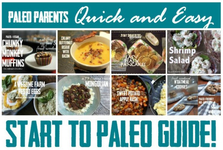 Paleo Parents' Quick and Easy Start To Paleo Guide