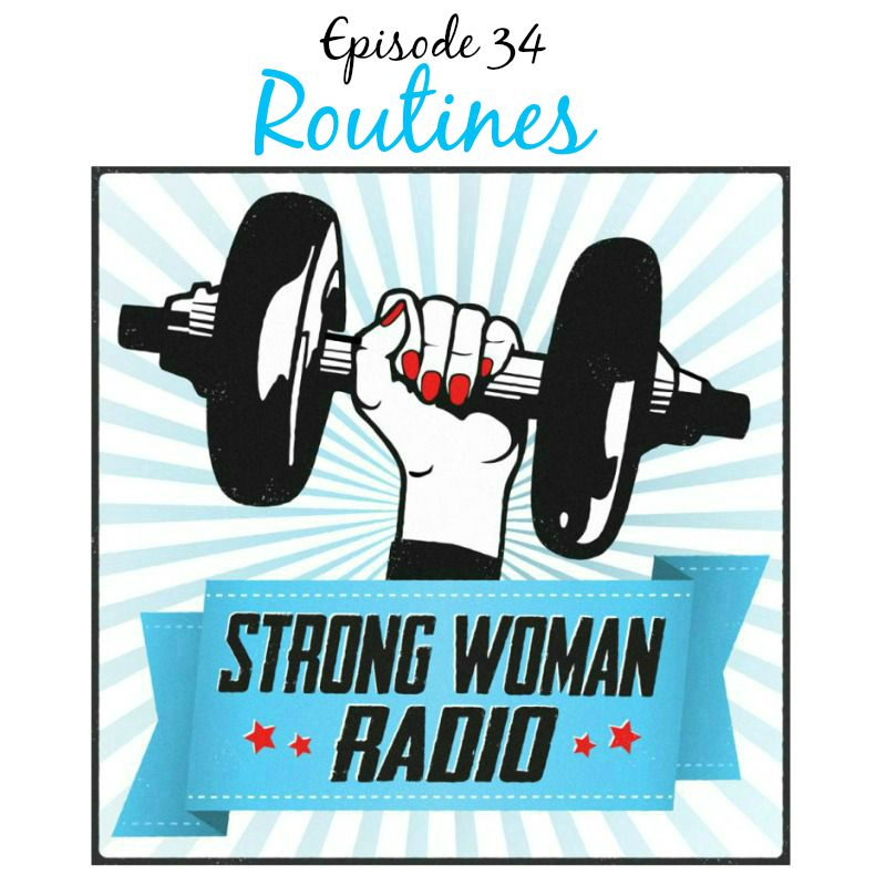 Strong Woman Radio SWR 34 Routines