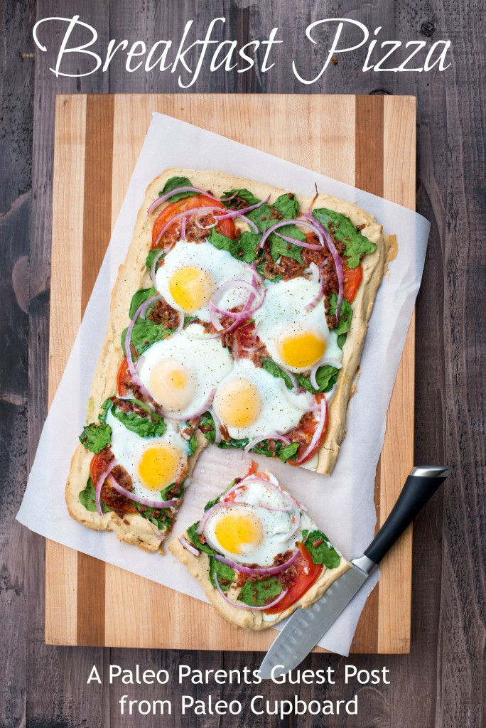 Guest Post: Breakfast Pizza, The Paleo Cupboard seen on PaleoParents.com