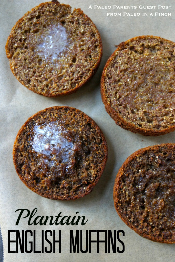 Plantain English Muffins Feature, Guest Post: Plantain English Muffins, Paleo in a Pinch by Primal Bites