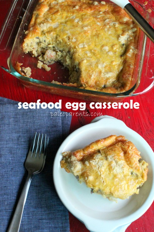 Seafood Egg Casserole by PaleoParents