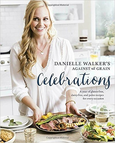 celebrations, Our Weekly Family Meal Plan from Danielle Walker's Celebrations | Paleo Parents
